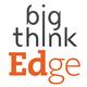 Big Think Edge